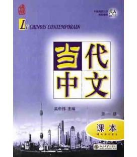 Le chinois contemporain 1. Manuel (CD MP3 inclus)