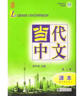 Le chinois contemporain 2. Manuel (CD MP3 inclus)
