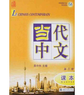Le chinois contemporain 3. Manuel (CD MP3 inclus)