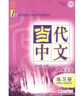Le chinois contemporain 4. Cahier d'exercices