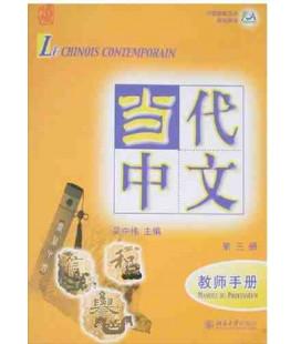 Le chinois contemporain 3. Manuel du professeur