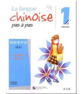La langue chinoise pas à pas - Manuel 1 (Incluye CD)