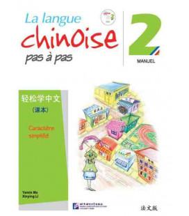 La langue chinoise pas à pas - Manuel 2 (Incluye CD)