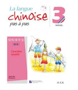 La langue chinoise pas à pas - Manuel 3 (Incluye CD)
