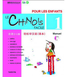 Le chinois facil pour les enfants- Manuel 1 (CD inclus)