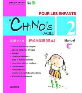 Le chinois facile pour les enfants- Manuel 2 (CD inclus)