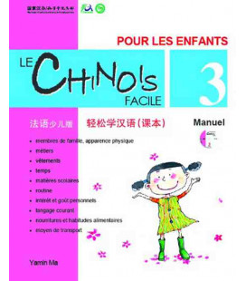 Le chinois facile pour les enfants- Manuel 3 (CD inclus)