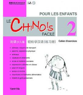 Le chinois facil pour les enfants- Cahier d'exercices 2