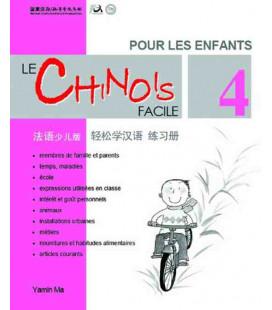 Le chinois facil pour les enfants- Cahier d'exercices 4