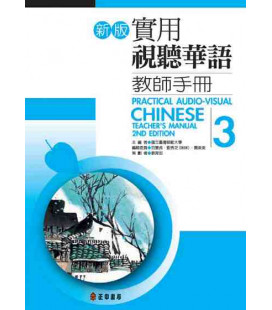 Practical Audio Visual Chinese 3 (Second Edition) Teacher's Manual