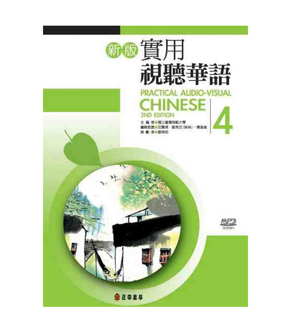 Practical Audio Visual Chinese 4 (Second Edition) Incluye CD MP3- Textbook