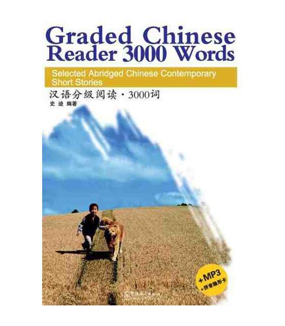 Graded Chinese Reader 3000 Words (Incluye CD/MP3 y tabla para tapar pinyin)