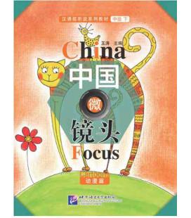 China Focus: Chinese Audiovisual-Speaking Course Intermediate Level (II) Cartoons