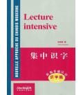 Nouvelle Approche du Chinois Moderne : Lecture intensive (Avec MP3 à télécharger en ligne)