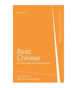 Basic Chinese- A Grammar and Workbook (Second Edition)