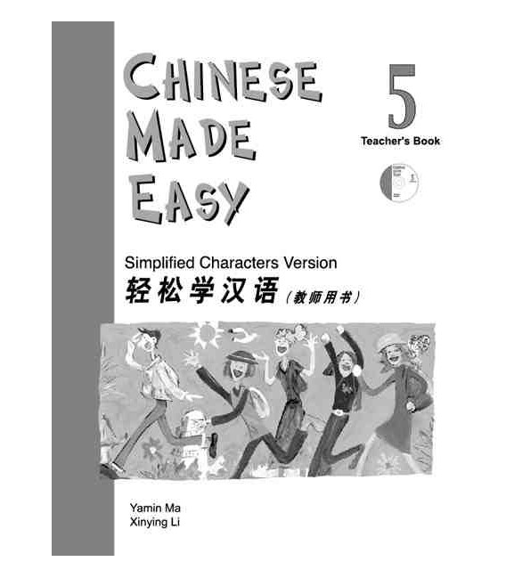 Chinese Made Easy 5 - Libro del Profesor (Incluye CD)