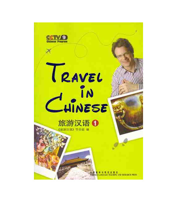 Travel in Chinese 1 (Incluye 2 DVD)