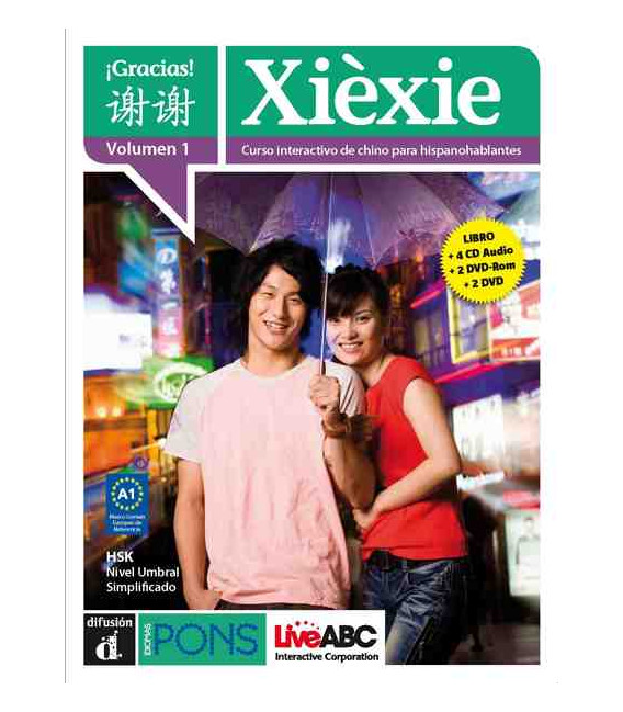 XIEXIE. CURSO INTERACTIVO DE CHINO PARA HISPANOHABLANTES. VOL 1
