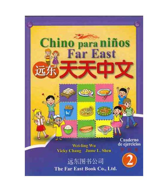 Chino para niños Far East 2- Cuaderno de ejercicios