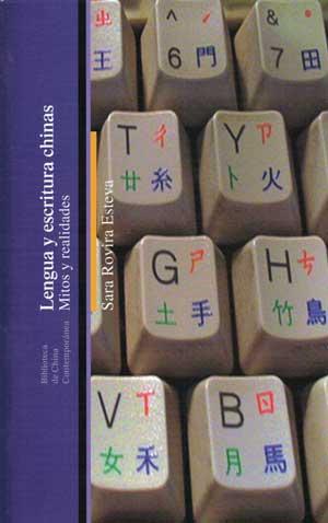 Libro Lengua y escritura chinas- Mitos y realidades